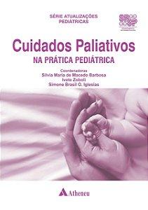 CUIDADOS PALIATIVOS NA PRATICA PEDIATRICA