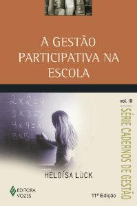 A GESTAO PARTICIPATIVA NA ESCOLA