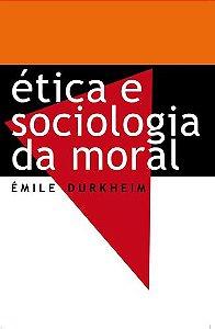 ETICA E SOCIOLOGIA DA MORAL