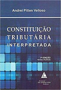 CONSTITUICAO TRIBUTARIA INTERPRETADA