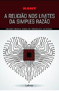 A RELIGIAO NOS LIMITES DA SIMPLES RAZAO