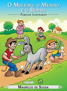 TM - FABULAS ILUSTRADAS - O MOLEIRO, O MENINO E O
