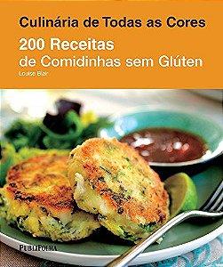 200 RECEITAS DE COMIDINHAS SEM GLÚTEN