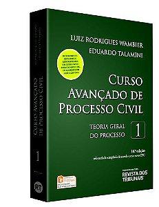CURSO AVANCADO DE PROCESSO CIVIL - TEORIA GERAL DO PROCESSO