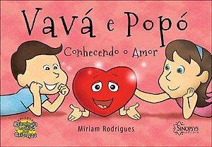VAVA E POPO - CONHECENDO O AMOR