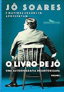 O LIVRO DE JÔ UMA AUTOBIOGRAFIA DESAUTORIZADA VOL2