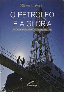 O petróleo e a glória