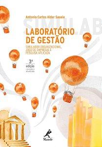 LABORATORIO DE GESTAO - SIMULADOR ORGANIZACIONAL