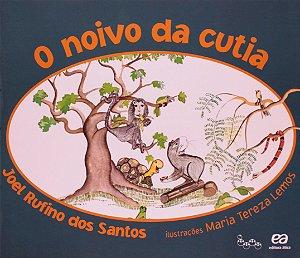 O NOIVO DA CUTIA