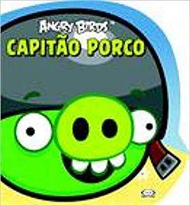ANGRY BIRDS - CAPITAO PORCO