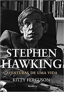 STEPHEN HAWKING - AVENTURAS DE UMA VIDA