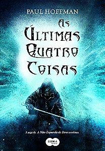 AS ÚLTIMAS QUATRO COISAS