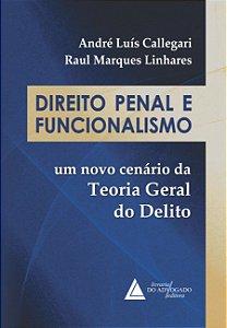 DIREITO PENAL E FUNCIONALISMO