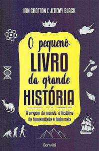 O Pequeno Livro da Grande História
