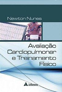 AVALIAÇÃO CARDIOPULMONAR E TREINAMENTO FÍSICO