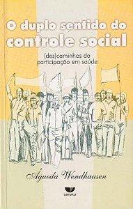 O DUPLO SENTIDO DO CONTROLE SOCIAL