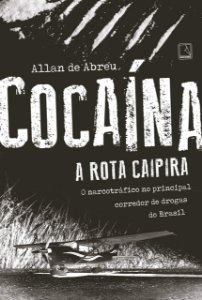 COCAINA - A ROTA CAIPIRA