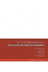 TEXTOS REFERENCIAIS PARA A EDUCAÇÃO EM DIREITOS HUMANOS