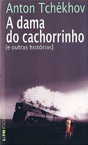 A DAMA DO CACHORRINHO E OUTRAS HISTORIAS