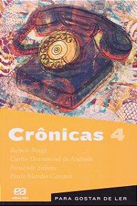PARA GOSTAR DE LER VOL. 4 CRONICAS 4