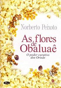AS FLORES DE OBALUAE
