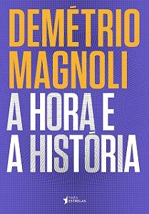 A HORA E A HISTORIA