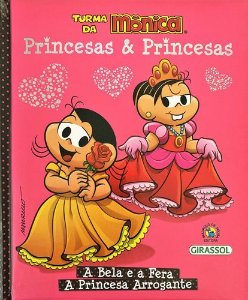 Princesas e Princesas - A Bela e a Fera, A Princesa Arrogante - Turma da Mônica
