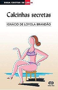 PARA GOSTAR DE LER 34 CALCINHAS SECRETAS