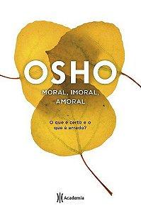 Moral, imoral, amoral