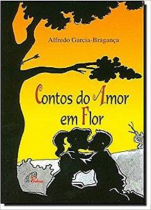 CONTOS DO AMOR EM FLOR