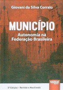 MUNICIPIO AUTONOMIA NA FEDERACAO BRASILEIRA