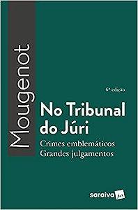 NO TRIBUNAL DO JURI
