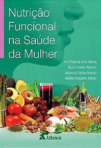 NUTRIÇÃO FUNCIONAL NA SAUDE DA MULHER