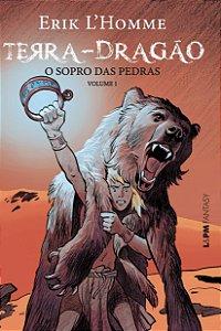 TERRA-DRAGAO - O SOPRO DAS PEDRAS VOLUME 1