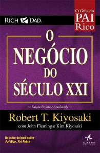 O NEGOCIO DO SECULO XXI