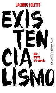 Existencialismo: Uma breve introdução - 822