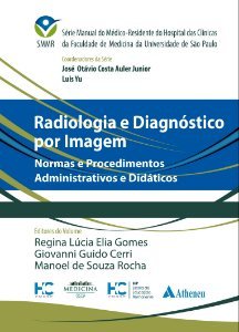 RADIOLOGIA E DIAGNOSTICO POR IMAGEM