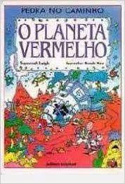 PEDRA NO CAMINHO - O PLANETA VERMELHO