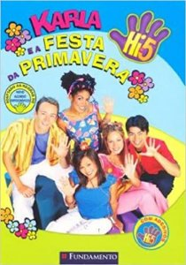 HI-5 - KARLA E A FESTA DA PRIMAVERA