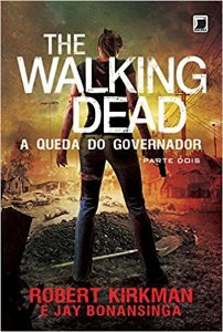 THE WALKING DEAD - A QUEDA DO GOVERNADOR PARTE 2