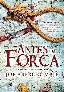 ANTES DA FORCA - A PRIMEIRA LEI - LIVRO 2