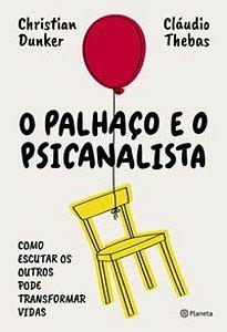 O PALHACO E O PSICANALISTA