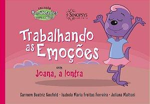 COLECAO HABILIDADES PARA A VIDA - TRABALHANDO AS EMOCOES COM JOANA, A LONTRA