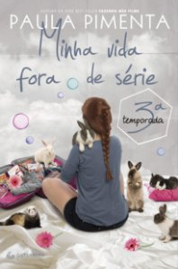 MINHA VIDA FORA DE SERIE 3 TEMPORADA