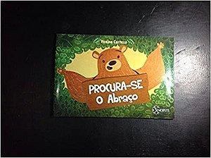 PROCURA-SE O ABRAÇO