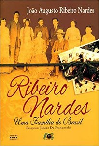RIBEIRO NARDES - UMA FAMILIA DO BRASIL