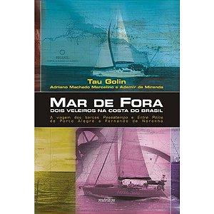 MAR DE FORA DOIS VELEIROS NA COSTA DO BRASIL