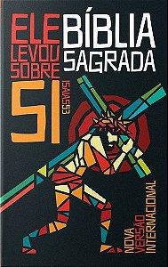 BIBLIA SAGRADA - ELE LEVOU SOBRE SI