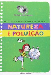 NATUREZA E POLUICAO - COLECAO CARA OU COROA