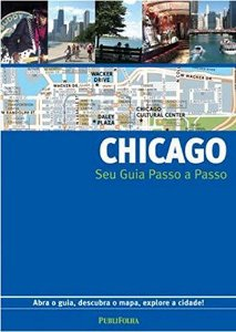 Chicago - Seu Guia Passo a Passo